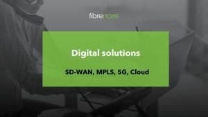digital solutions SD-WAN MPLS Cloud 5G